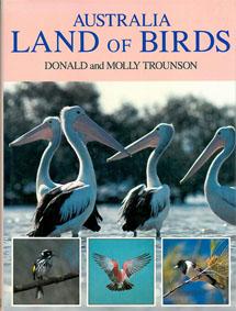 Australia. Land of Birds.: Trounson, Donald und