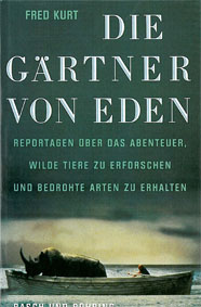 Die Gärtner von Eden: Kurt, Fred