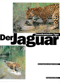 der jaguar amerikanischer tiger von hoogesteijn rafael edgardo mondolfi armitano editores. Black Bedroom Furniture Sets. Home Design Ideas