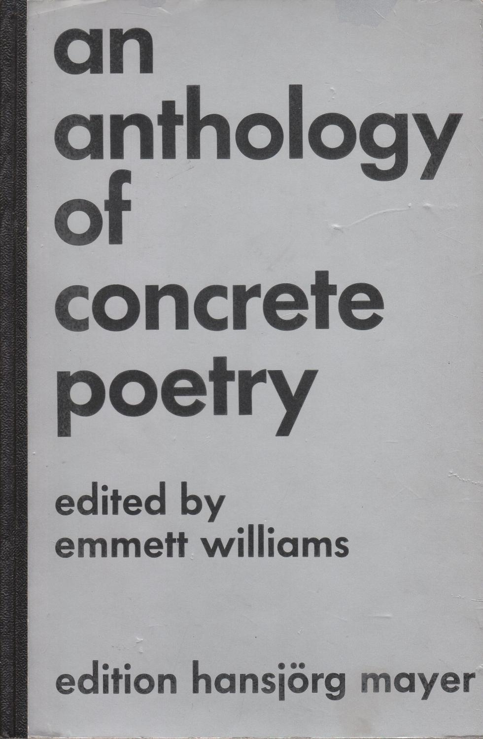 An Anthology of concrete poetry: Williams, Emmett;