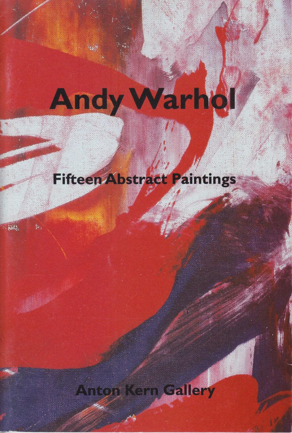 andy warhol fifteen abstract paintings february 6 march 21 1998