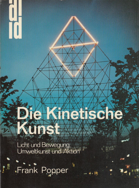 Exquisit Kinetische Kunst Referenz Von Die Kunst. Licht Und Bewegung, Umweltkunst: Popper,