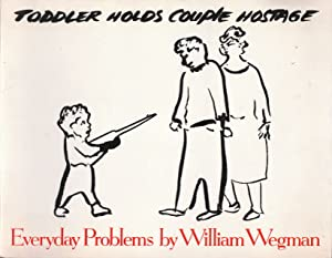 Everyday Problems by William Wegmann: Wegman, William ;