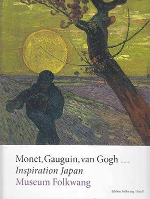 Monet, Gaugin, Van Gogh . Inspiration Japan.