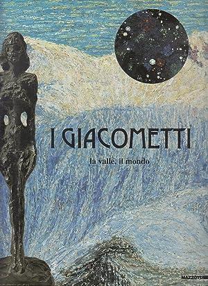 I Giacometti. La Valle, Il Mondo. Alberto
