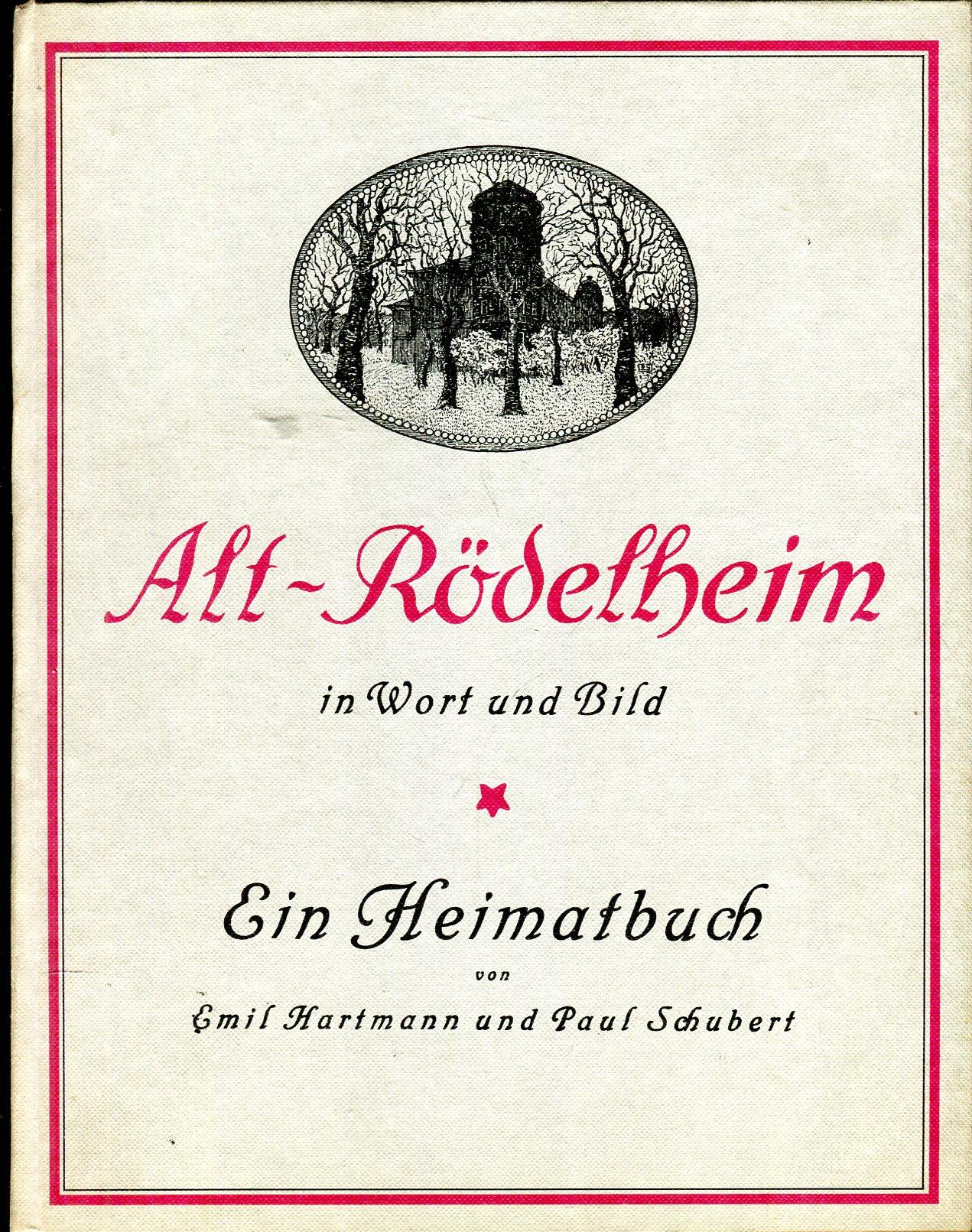 Alt-Rödelheim. Ein Heimatbuch. [Reprint]: Hartmann, Dr. Emil