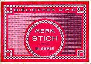 Merk Stich III. Serie: Dillmont, Th. de