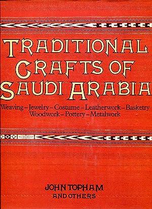 Traditional Crafts of Saudi Arabia - Weaving: Topham, John with
