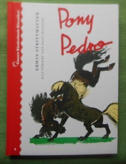 Pony Pedro. Illustriert von Hans Baltzer. Unsere: Strittmatter, Erwin: