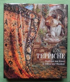 Teppiche. Tradition und Kunst in Orient und: Berinstain, Valerie; Day,