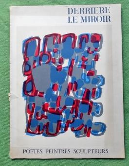 Derrière Le Miroir No 119. Poètes, Peintres,: Derrière Le Miroir: