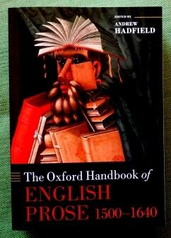 The Oxford Handbook of English Prose 1500-1640.