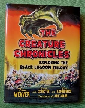 The Creature Chronicles. Exploring the Black Lagoon Trilogy. Inroduction by Julie Adams.