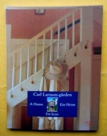 Carl Larsson-garden. A Home - Ett hem: Rydin, Lena (Text);