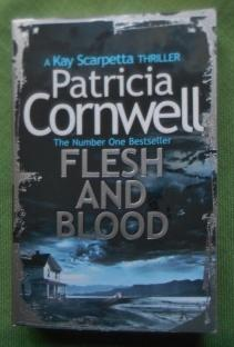 Flesh and Blood. A Kay Scarpetta Thriller.