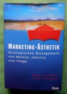 Marketing-Ästhetik. Strategisches Management von Marken, Identity und Image.