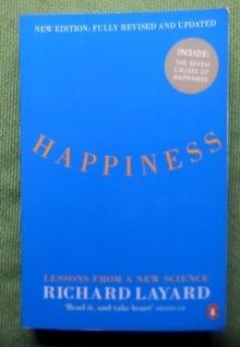 Happiness. Lessons from a New Science.