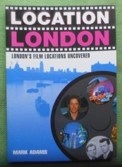 Location London. London's Film Locations Uncovered.