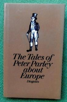 The Tales of Peter Parley about Europe. With Engravings.