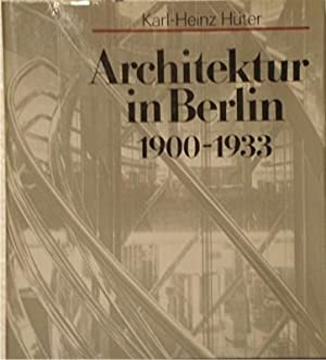 Architektur in Berlin 1900-1933.