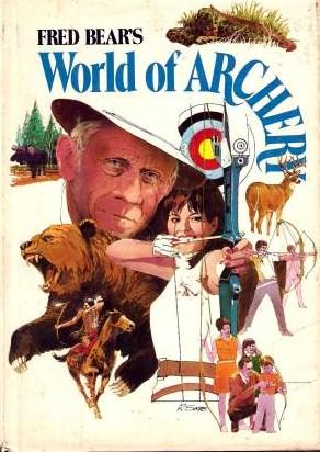 Fred Bear's World of Archery.