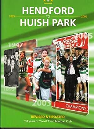 Hendford to Huish Park: 110 years of: Miller, Kerry