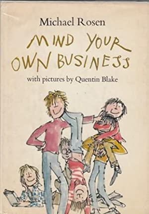 Mind Your Own Business: Michael Rosen