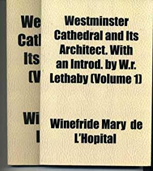 Westminster Cathedral and its architect Vols. 1 & 2