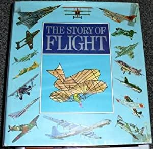 The Story of Flight: Taylor, J.W.R. (Eds.)