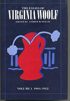 The Essays of Virginia Woolf : Volume: McNeillie, Andrew (Editor)