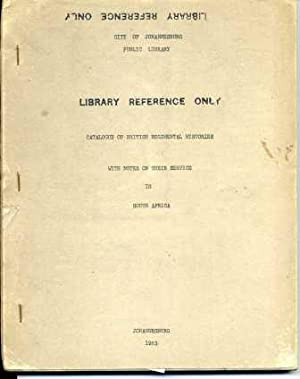 Catalogue of British Regimental Histories with Notes: Johannesburg Public Library