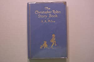 The Christopher Robin Story Book: A.A. Milne