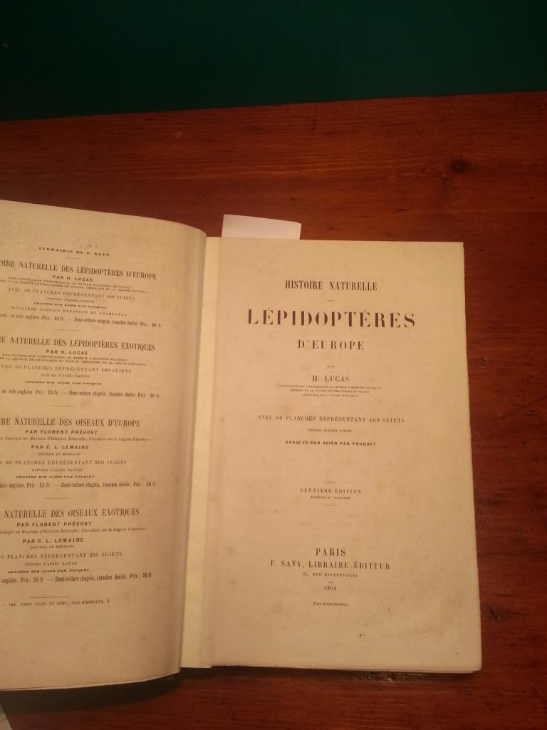 HISTOIRE NATURELLE DES LEPIDOPTERES D'EUROPE AVEC 80 PLANCHES REPRESENTANT 400 SUJETS PEINTES ...