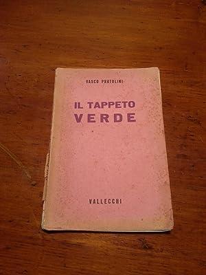 TAPPETO VERDE (IL): PRATOLINI VASCO
