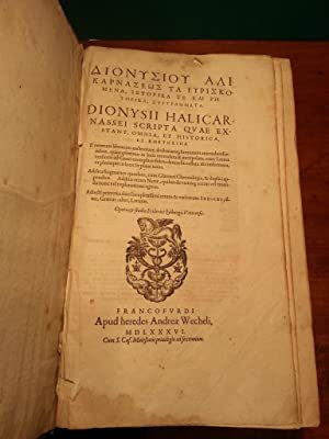 DIONYSII HALICARNASSEI SCRIPTA QUAE EXSTANT OMNIA ET HISTORICA ET RHETORICA - E VETERUM LIBRORUM ...