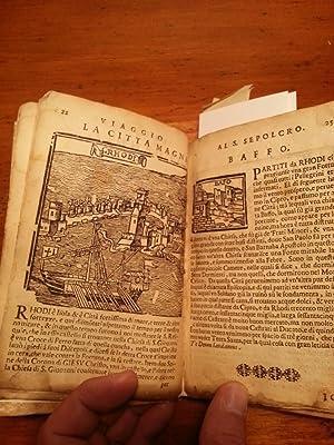 VIAGGIO DA VENETIA AL S.SEPOLCRO ET AL MONTE SINAI COL DISSEGNO DELLE CITTA', CASTELLI, VILLE,...