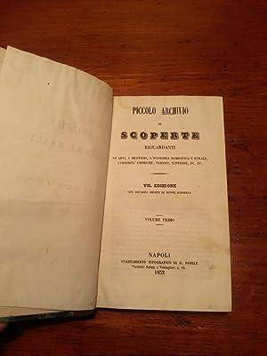 PICCOLO ARCHIVIO DI SCOPERTE RIGUARDANTI LE ARTI, I MESTIERI, L'ECONOMIA DOMESTICA E RURALE, ...