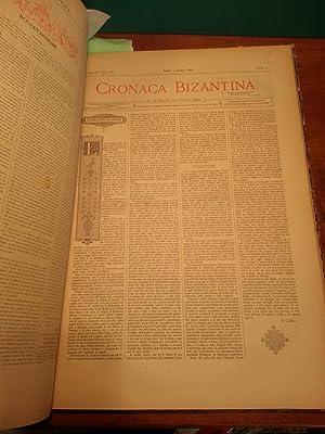CRONACA BIZANTINA - ANNO III (1883) ( da n°1 a n° 6 e n°10, ANNO IV (1884) COMPLETO (24 numeri), ...