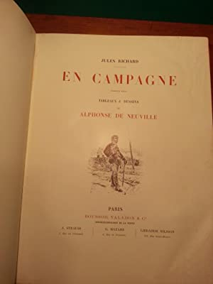 EN CAMPAGNE (PREMIERE SERIE ET DEUXIEME SERIE). TABLEAU & DESSINS DE ALPHONSE DE NEUVILLE ET ...