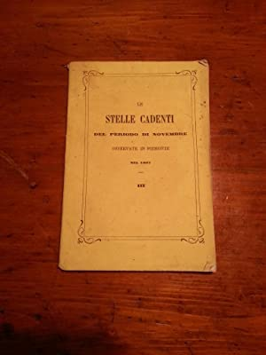 LE STELLE CADENTI DEL PERIODO DI NOVEMBRE OSSERVATE IN PIEMONTE NEL 1867. MEMORIA III DEL P. ...