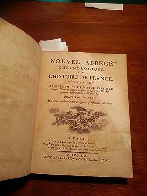 NOUVEL ABREGE' CHRONOLOGIQUE DE L'HISTOIRE DE FRANCE. CONTENANT LES EVENEMES DE NOTRE ...