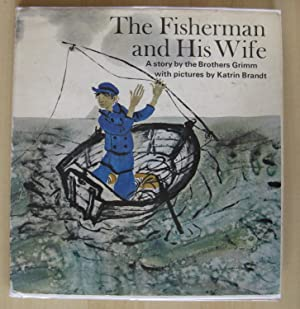 The Fisherman and His Wife: Brothers Grimm