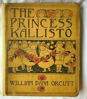 The Princess Kallisto: Orcutt, William Dana