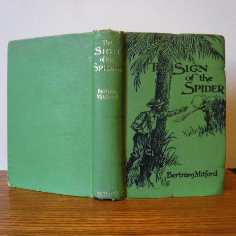 The Sign of the Spider Mitford, Bertram Very Good Hardcover