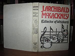 J. Archibald McKackney (Collector of Whiskers)