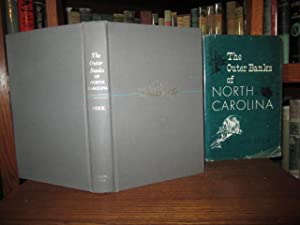 The Outer Banks of North Carolina: 1584-1958
