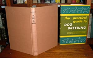 The Practical Guide to Dog Breeding
