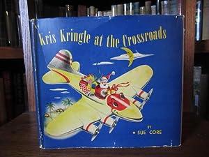 Kris Kringle at the Crossroads: Core, Sue