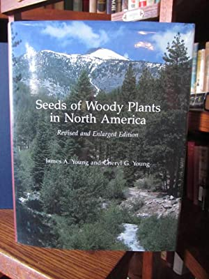 Seeds of Woody Plants in North America: Young, James A.;
