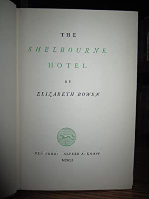 The Shelbourne Hotel: Bowen, Elizabeth